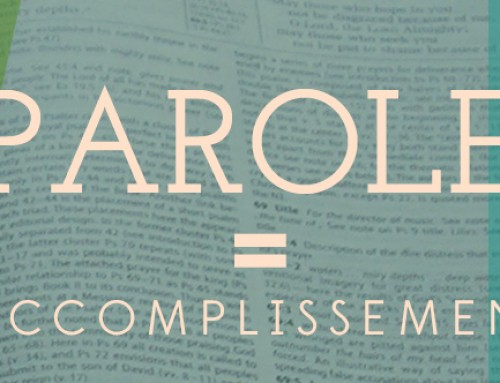 Parole=accomplissement