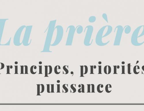 La prière: Principes, priorité, puissance