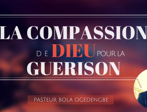 La compassion de Dieu pour la guérison