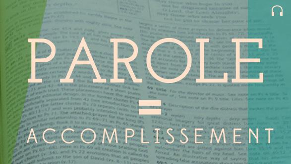 Parole=accomplissement