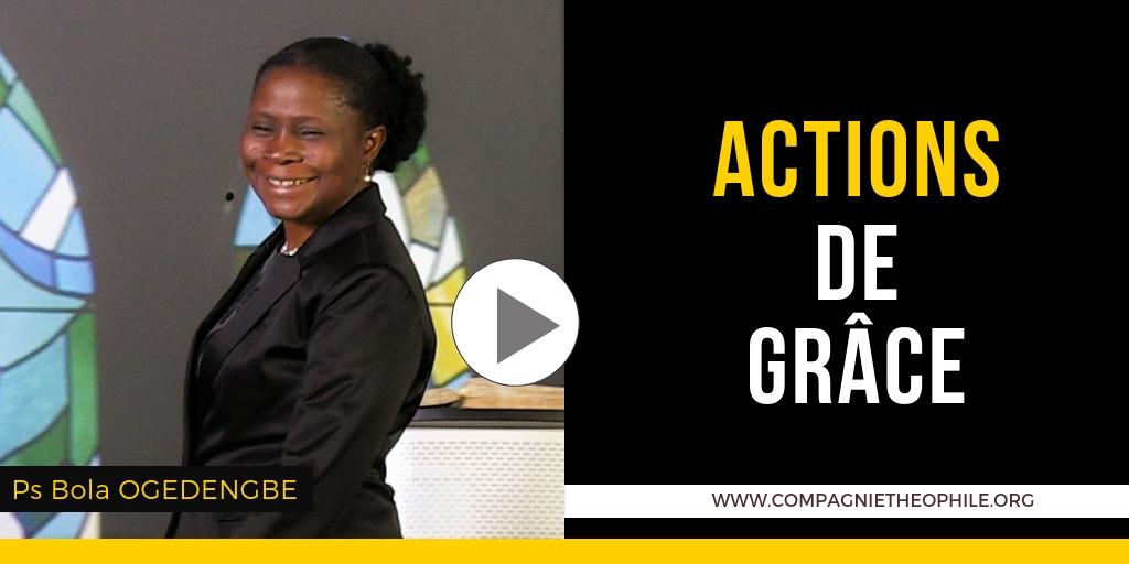 ACTIONS DE GRÂCE